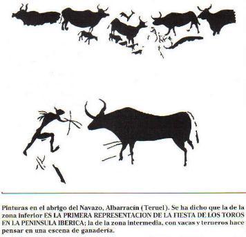 Pinturas en el abrigo del Navajo, Albarracín(Teruel). Quizá una de las más antiguas representaciones de la Fiesta de los Toros en Iberia.Arriba una escena de ganadería.